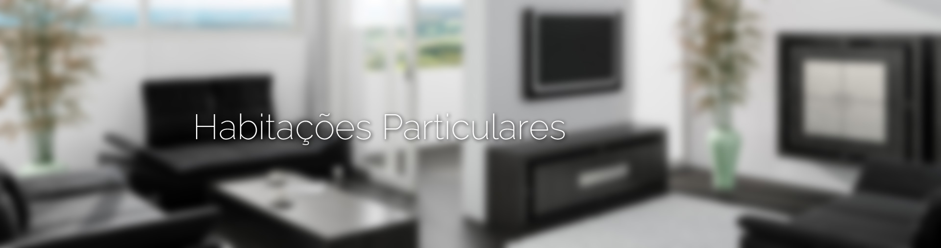 Habitações Particulares
